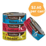 $2.60/CAN:  FirstMate Canned Cat Food