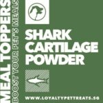 Loyalty Pet Treats Shark Cartilage Powder Meal Topper, 15g